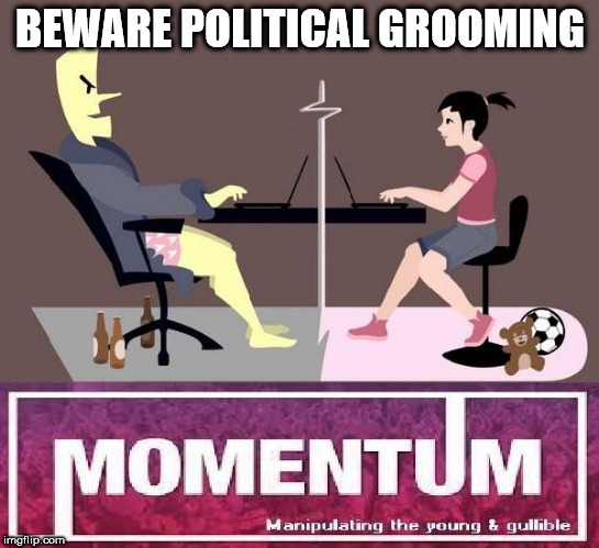 Beware political grooming | BEWARE POLITICAL GROOMING | image tagged in momentum grooming logo students | made w/ Imgflip meme maker