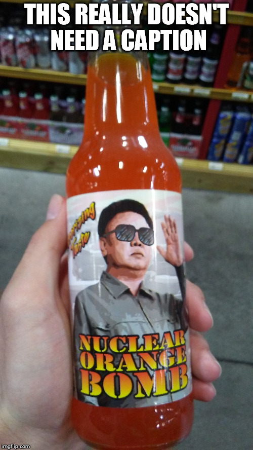 Kim Jung soda | THIS REALLY DOESN'T NEED A CAPTION | image tagged in kim jong un,soda,nuclear | made w/ Imgflip meme maker