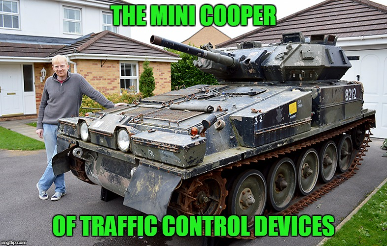 THE MINI COOPER OF TRAFFIC CONTROL DEVICES | made w/ Imgflip meme maker
