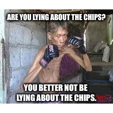 ARE YOU LYING ABOUT THE CHIPS? YOU BETTER NOT BE LYING ABOUT THE CHIPS. | made w/ Imgflip meme maker