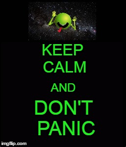 KEEP CALM DON'T PANIC AND | made w/ Imgflip meme maker