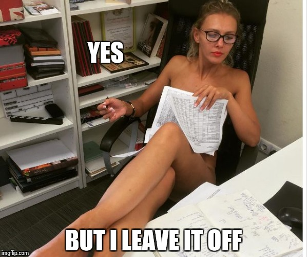 Casual Friday | YES BUT I LEAVE IT OFF | image tagged in casual friday | made w/ Imgflip meme maker