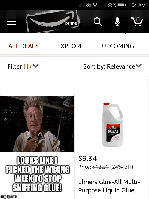 Amazon Is Addicting | LOOKS LIKE I PICKED THE WRONG WEEK TO STOP SNIFFING GLUE! | image tagged in amazon,funny,airplane,prime,black friday | made w/ Imgflip meme maker