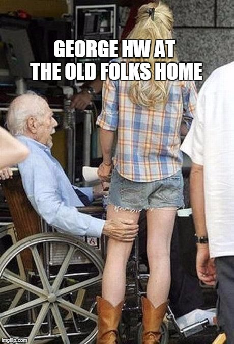 grandpa McFeely   |  GEORGE HW AT THE OLD FOLKS HOME | image tagged in hw,senior center | made w/ Imgflip meme maker