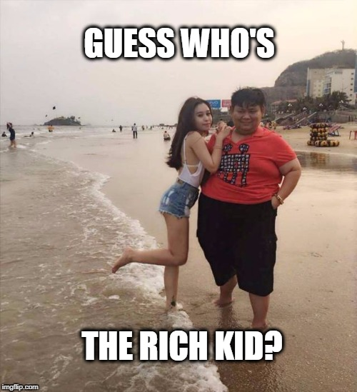 rich kid | GUESS WHO'S THE RICH KID? | image tagged in guess who's the rich kid,rich people | made w/ Imgflip meme maker