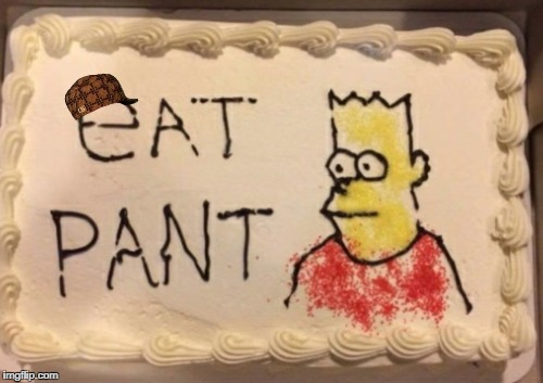 eat pant | image tagged in eat,my,pants,bart simpson,simpsons,bootleg | made w/ Imgflip meme maker