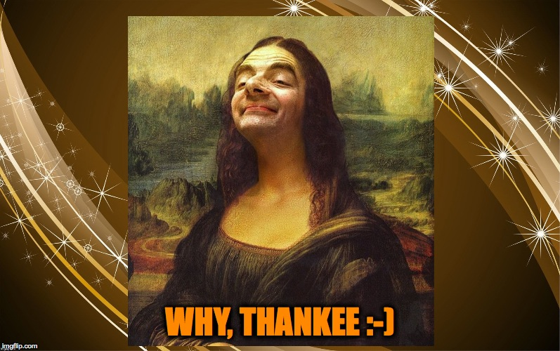 WHY, THANKEE :-) | made w/ Imgflip meme maker