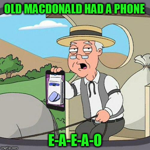 iphone bug |  OLD MACDONALD HAD A PHONE; E-A-E-A-O | image tagged in pepperidge farm iphone,iphone,bug,glitch,old mcdonald,nursery rhymes | made w/ Imgflip meme maker