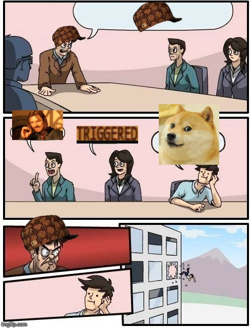 Boardroom Meeting Suggestion Meme | image tagged in memes,boardroom meeting suggestion,scumbag | made w/ Imgflip meme maker
