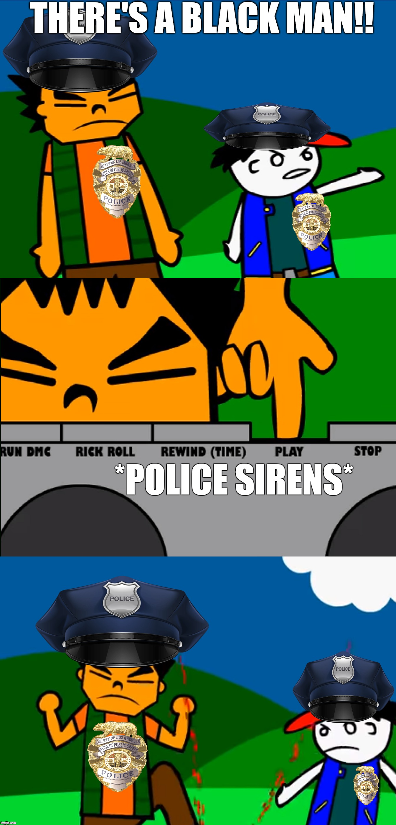 Police in the US | THERE'S A BLACK MAN!! *POLICE SIRENS* | image tagged in there's_a_pokemon,police,pokemon,thehamwalletdotcom | made w/ Imgflip meme maker