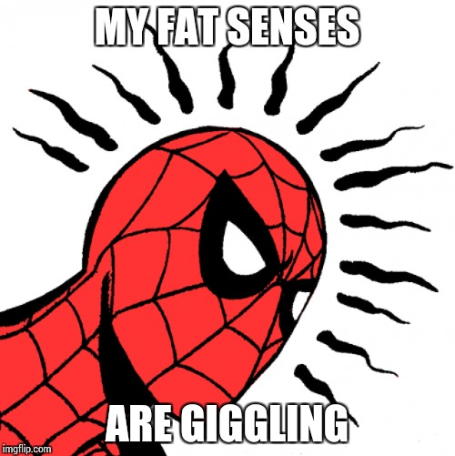 MY FAT SENSES ARE GIGGLING | made w/ Imgflip meme maker