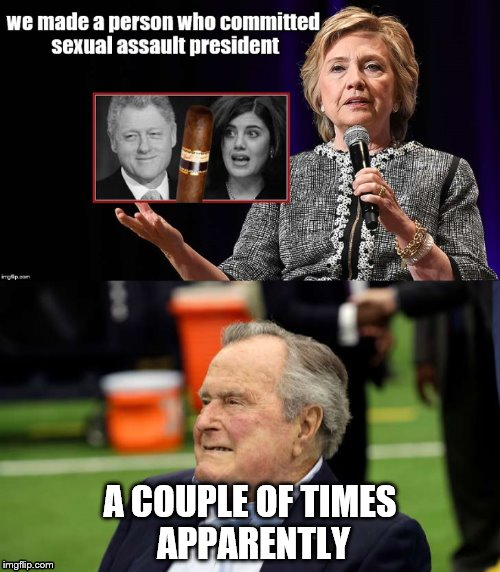 What a smart lady... | A COUPLE OF TIMES APPARENTLY | image tagged in sexual harassment | made w/ Imgflip meme maker