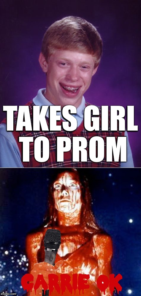 TAKES GIRL TO PROM | made w/ Imgflip meme maker