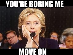 Um... | YOU'RE BORING ME MOVE ON | image tagged in hillary clinton,nasa,space shuttle,imgflip,funny,funny memes | made w/ Imgflip meme maker