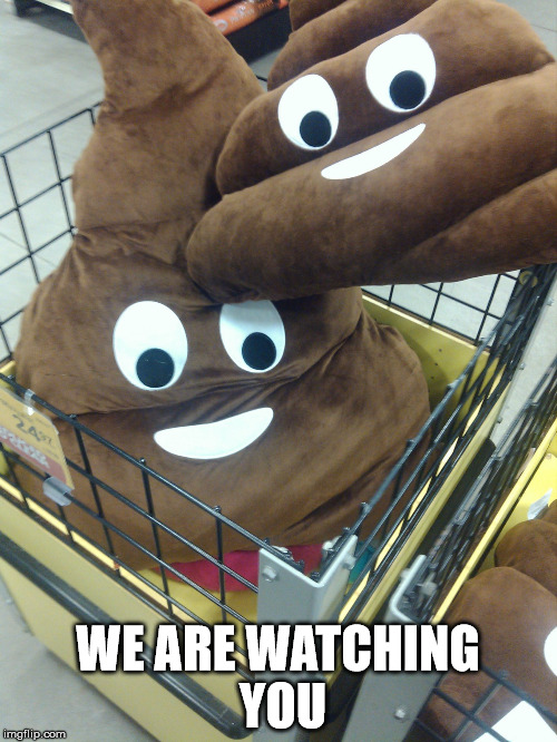 WE ARE WATCHING YOU | made w/ Imgflip meme maker
