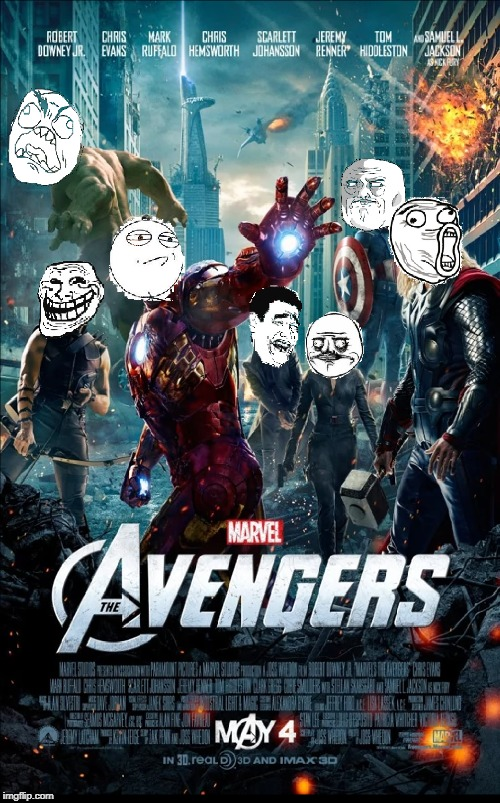 How's that for a Meme Team? Superhero Week, a Pipe_Picasso and Madolite event Nov 12-18th. | image tagged in memes,the avengers,meme faces | made w/ Imgflip meme maker