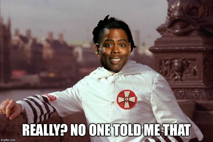 Chris Rock | REALLY? NO ONE TOLD ME THAT | image tagged in chris rock | made w/ Imgflip meme maker