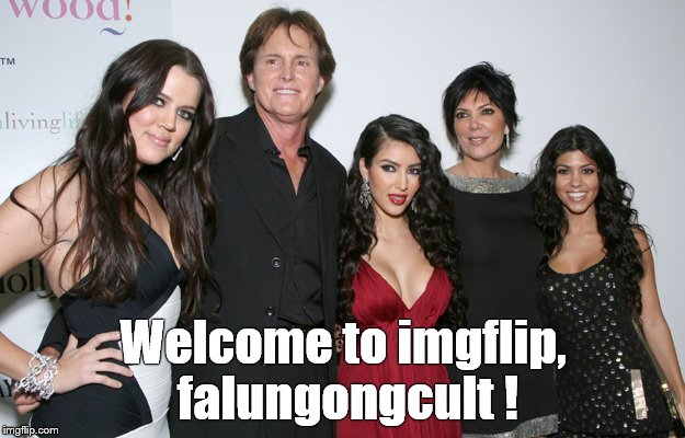 Jenner Christmas | Welcome to imgflip, falungongcult ! | image tagged in jenner christmas | made w/ Imgflip meme maker