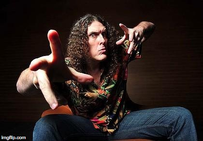 FYI, my superpower is that I can kick your ass. | . | image tagged in memes,weird al,superheroes | made w/ Imgflip meme maker