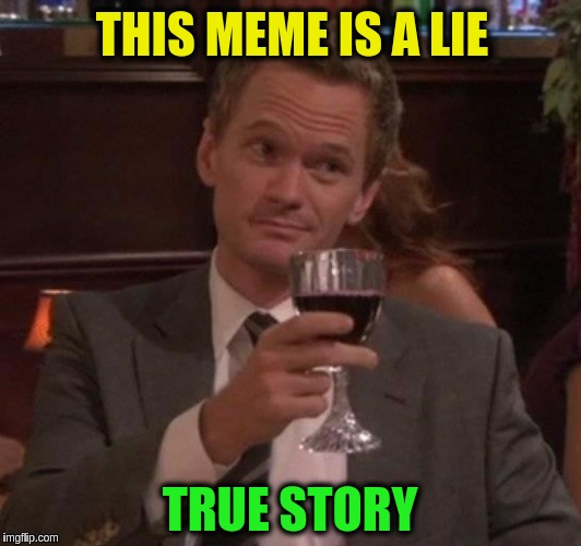 This meme is not a contradiction. | THIS MEME IS A LIE TRUE STORY | image tagged in memes,funny,contradiction,true lies,illogical | made w/ Imgflip meme maker