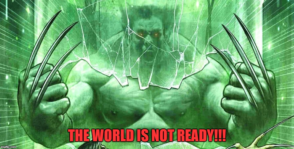"""The Incredible Hulverine""  Superhero Week, a Pipe_Picasso and Madolite event Nov 12-18th. 