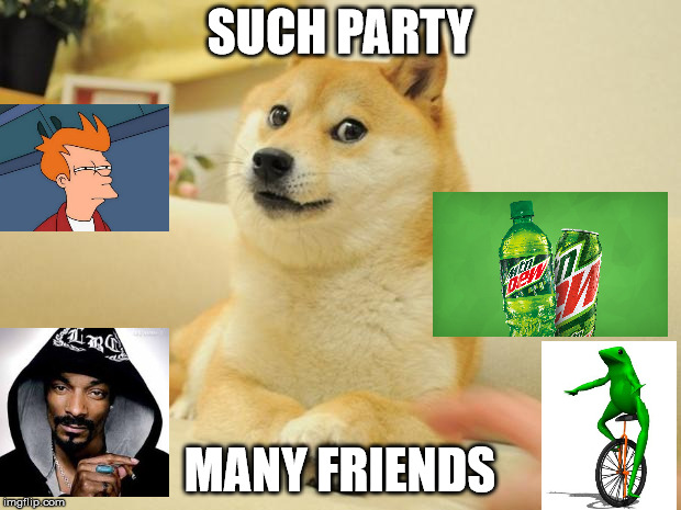 Doge 2 | SUCH PARTY MANY FRIENDS | image tagged in memes,doge 2 | made w/ Imgflip meme maker