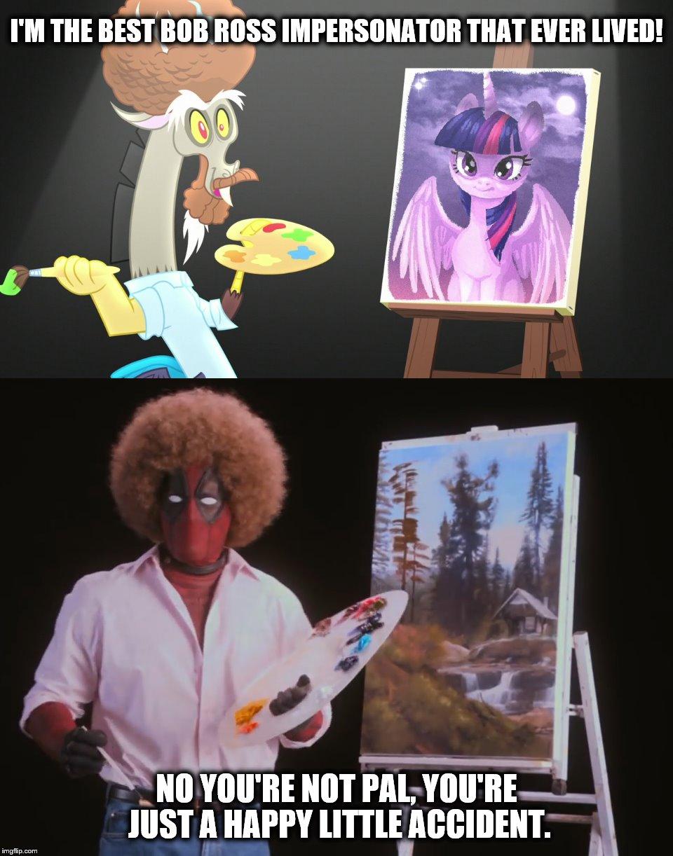 My Little Pony Meme With Deadpool Imgflip