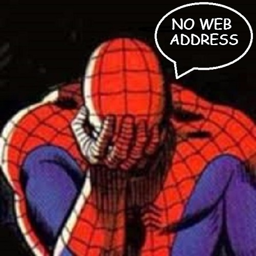 Oh those web woes | NO WEB ADDRESS | image tagged in superhero week,super | made w/ Imgflip meme maker