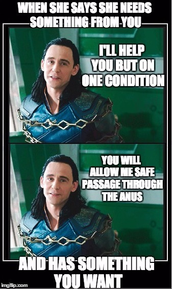 #SuperHeroWeek+ThorRagnorok= BEST MEME | image tagged in funny,memes,nice guy loki,superhero week,thor,thor ragnarok | made w/ Imgflip meme maker