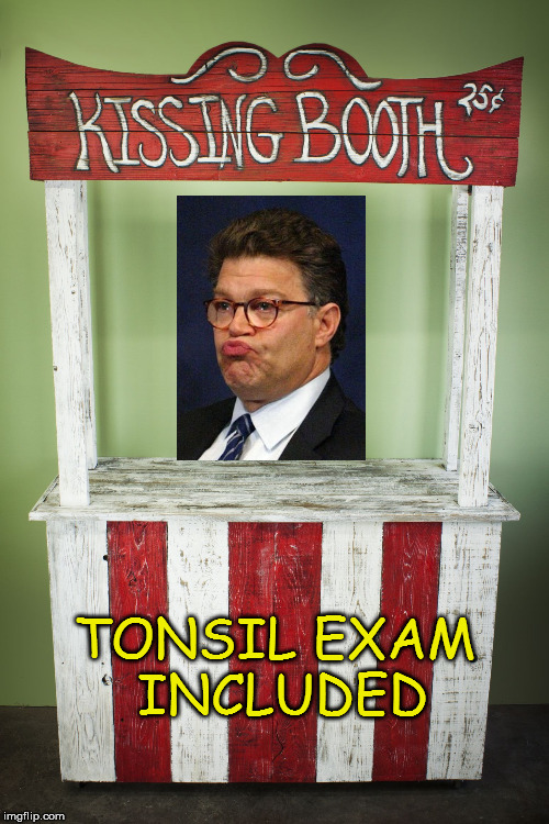 A face only a mother could love | TONSIL EXAM INCLUDED | image tagged in kissing booth,al franken,memes | made w/ Imgflip meme maker