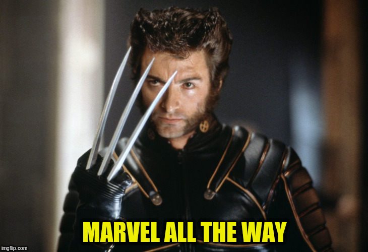 MARVEL ALL THE WAY | made w/ Imgflip meme maker
