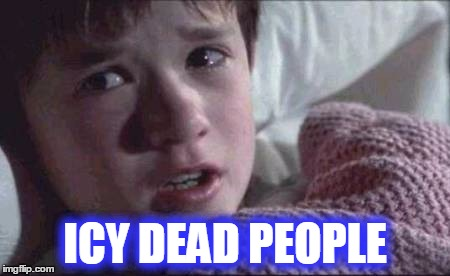 ICY DEAD PEOPLE | made w/ Imgflip meme maker