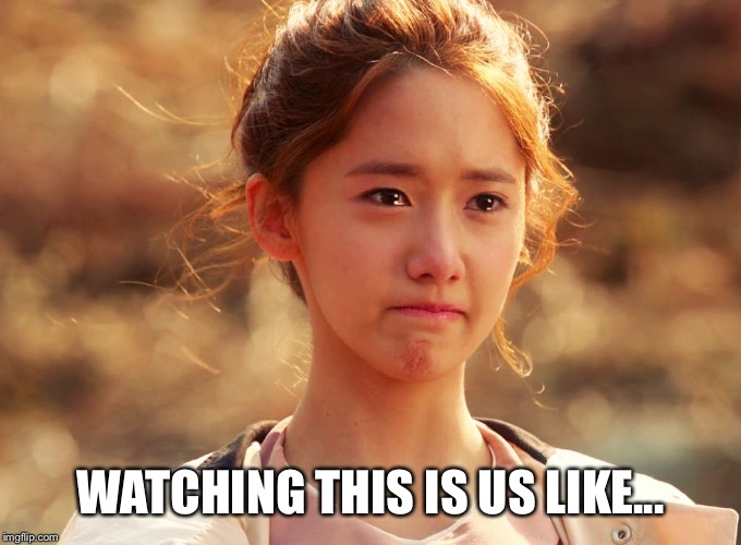This Is Us hits in the feels so hard that I end up crying in Korean. | WATCHING THIS IS US LIKE... | image tagged in yoona crying,this is us,feels | made w/ Imgflip meme maker