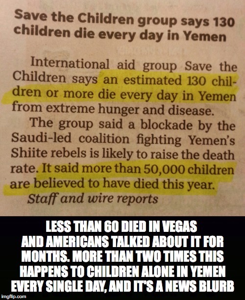 Two Times... | image tagged in yemen,war,saudi arabia,children,die,hunger | made w/ Imgflip meme maker