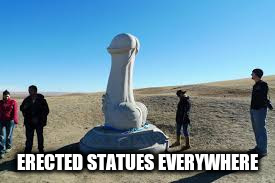 ERECTED STATUES EVERYWHERE | made w/ Imgflip meme maker