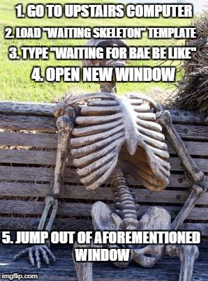 "IMGFLIP 101 - Making the perfect ""Waiting for Bae"" skeleton meme. 