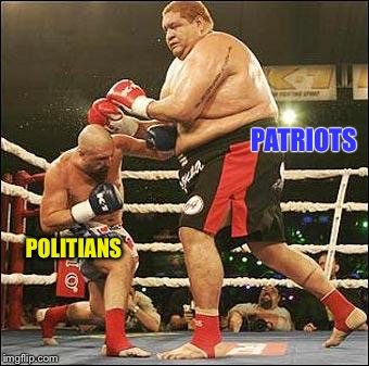 boxing | POLITIANS PATRIOTS | image tagged in boxing | made w/ Imgflip meme maker