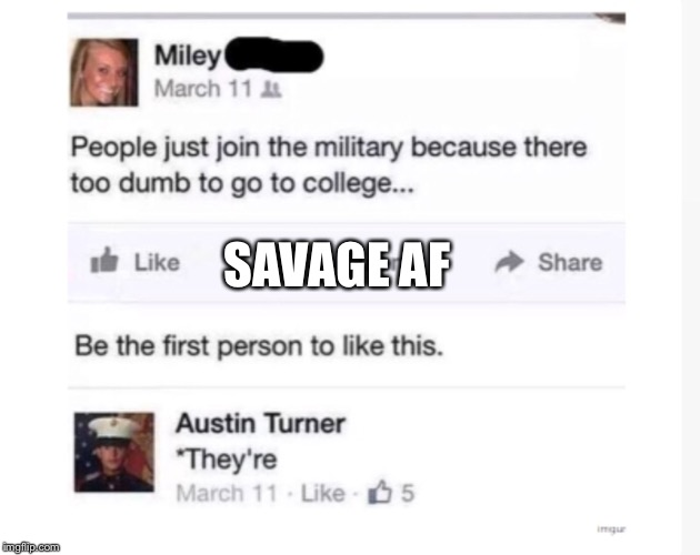 SAVAGE AF | image tagged in miley | made w/ Imgflip meme maker