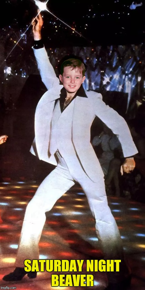 Bad Photoshop Sunday presents:  Staying Alive | SATURDAY NIGHT BEAVER | image tagged in leave it to beaver,saturday night fever,beaver cleaver,bad photoshop sunday | made w/ Imgflip meme maker