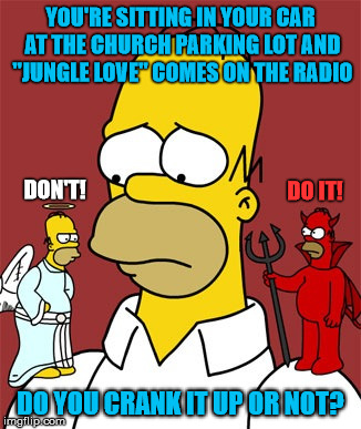 "But.....""Jungle Love"" Is Playing!!! 