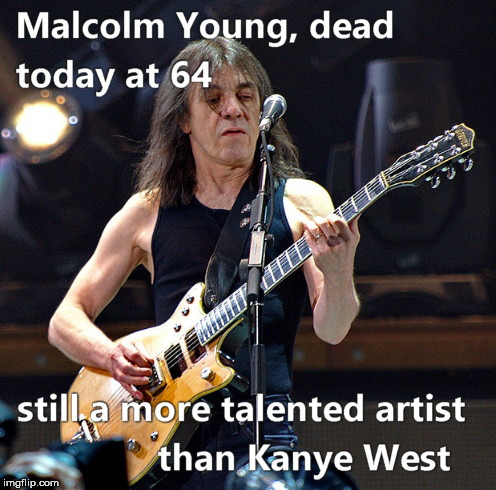 image tagged in malcolm young,still better | made w/ Imgflip meme maker