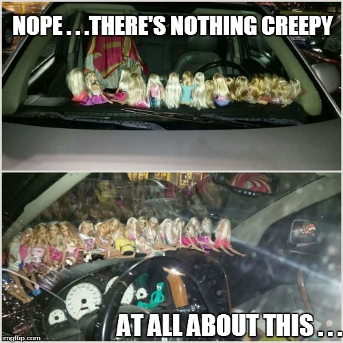 Not creepy (I think) | NOPE . . .THERE'S NOTHING CREEPY AT ALL ABOUT THIS . . . | image tagged in funny | made w/ Imgflip meme maker