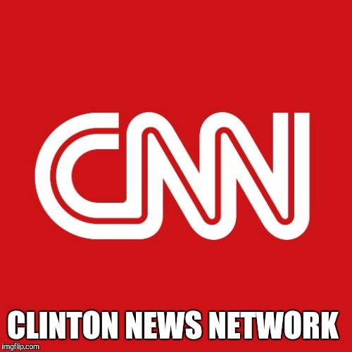 Cnn | CLINTON NEWS NETWORK | image tagged in cnn | made w/ Imgflip meme maker