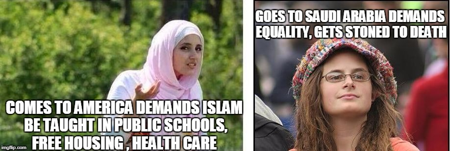 COMES TO AMERICA DEMANDS ISLAM BE TAUGHT IN PUBLIC SCHOOLS, FREE HOUSING , HEALTH CARE GOES TO SAUDI ARABIA DEMANDS EQUALITY, GETS STONED TO | image tagged in islam is freedom | made w/ Imgflip meme maker