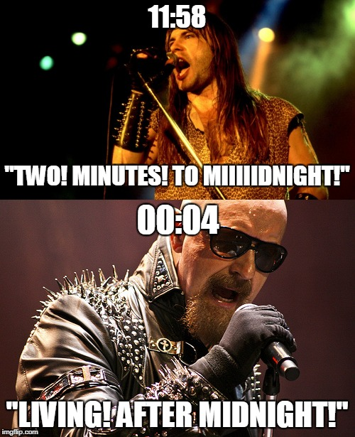 "Midnight and Metal! If you're wondering why is it exactly 00:04,it's because ""2 Minutes to Midnight"" is 6 minutes long          