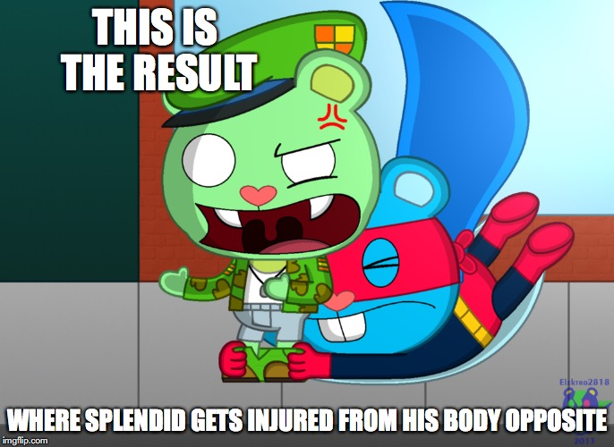 Splendid Pulling Flippy's Pants Down |  THIS IS THE RESULT; WHERE SPLENDID GETS INJURED FROM HIS BODY OPPOSITE | image tagged in splendid,flippy,happy tree friends,memes | made w/ Imgflip meme maker