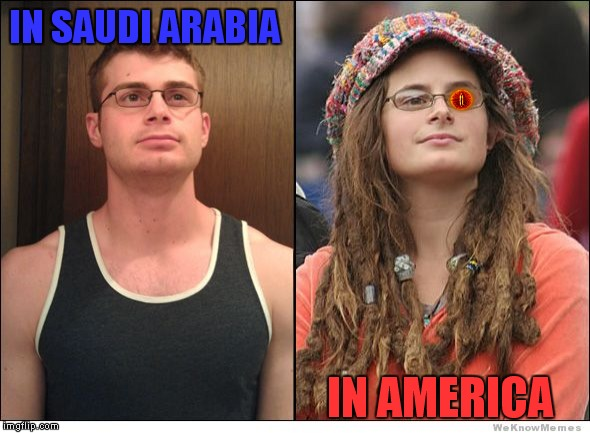 IN SAUDI ARABIA IN AMERICA | made w/ Imgflip meme maker