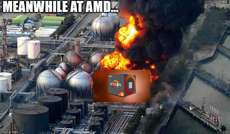 AMD | MEANWHILE AT AMD... | image tagged in amd | made w/ Imgflip meme maker