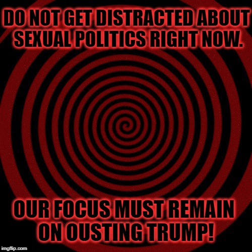 One More (Convenient) Distraction | DO NOT GET DISTRACTED ABOUT SEXUAL POLITICS RIGHT NOW. OUR FOCUS MUST REMAIN ON OUSTING TRUMP! | image tagged in roy moore,al franken,sexual harassment,sexual assault,workplace harassment | made w/ Imgflip meme maker