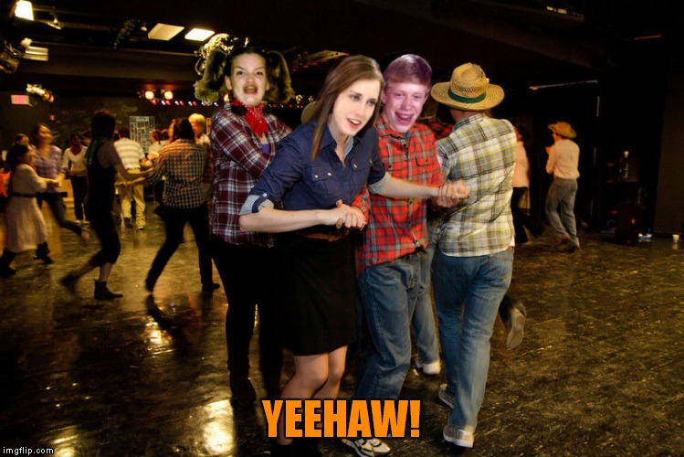 YEEHAW! | made w/ Imgflip meme maker